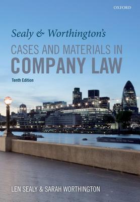 Sealy and Worthington's Cases and Materials in Company Law By Sealy, Len/ Worthington, Sarah